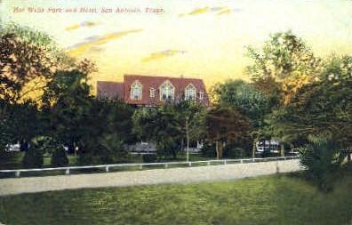 Hot Wells Hotel - San Antonio, Texas TX Postcard