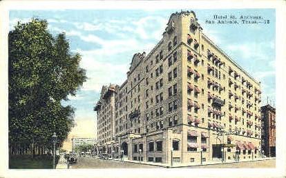 St. Anthony Hotel - San Antonio, Texas TX Postcard