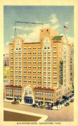 Blue Bonnet Hotel - San Antonio, Texas TX Postcard