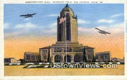 Admin Bldg, Randolph Field - San Antonio, Texas TX Postcard