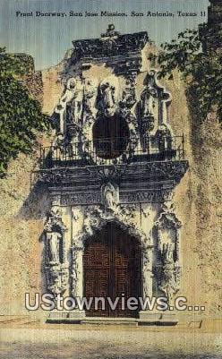 Front Doorway, San Jose Mission - San Antonio, Texas TX Postcard