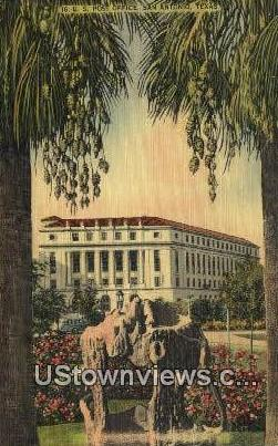 US Post Office - San Antonio, Texas TX Postcard