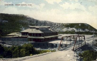 Sanitarium - Ogden Canyon, Utah UT Postcard