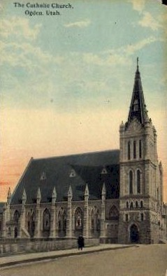 The Catholic Church - Ogden, Utah UT Postcard