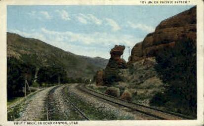 Pulpit Rock - Echo Canyon, Utah UT Postcard
