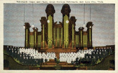 Tabernacle Organ and Choir - Salt Lake City, Utah UT Postcard