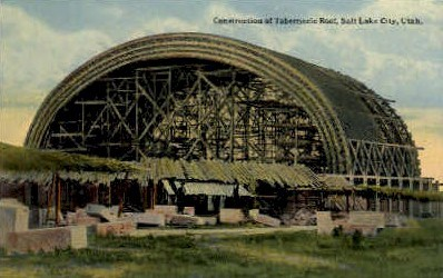 Construction of Tabernacle Roof - Salt Lake City, Utah UT Postcard