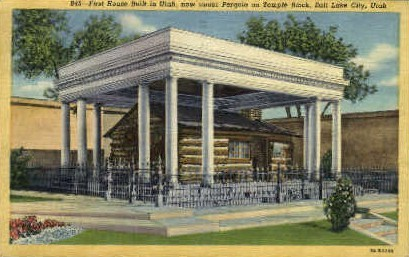 1st House Built in Utah - Salt Lake City Postcard