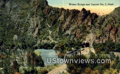 Weber Bridge - Misc, Utah UT Postcard