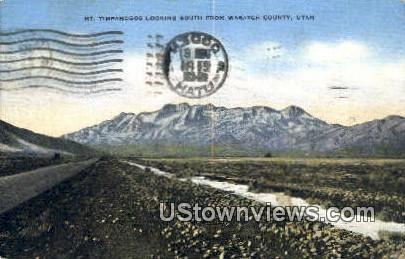 Mt Timpanogos - Wasatch County, Utah UT Postcard