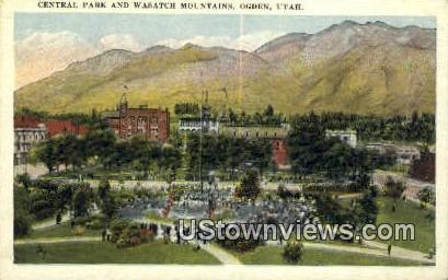 Central Park, Wasatch Mountains - Ogden, Utah UT Postcard