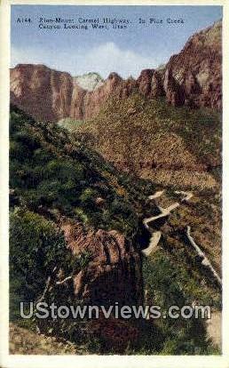 Zion Mount Carmel Highway - Pine Creek Canyon, Utah UT Postcard
