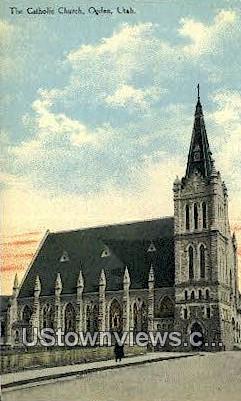 Catholic Church - Ogden, Utah UT Postcard