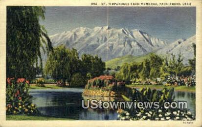 Memorial Park, Mt Timpanogos - Provo, Utah UT Postcard