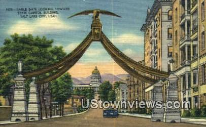 Eagle Gate, State Capitol - Salt Lake City, Utah UT Postcard