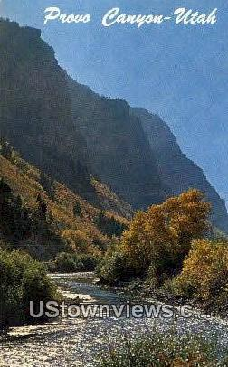 Provo Canyon, Utah     ;     Provo Canyon, UT Postcard