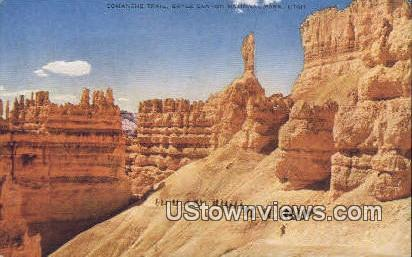 Comanche Trail - Bryce Canyon National Park, Utah UT Postcard