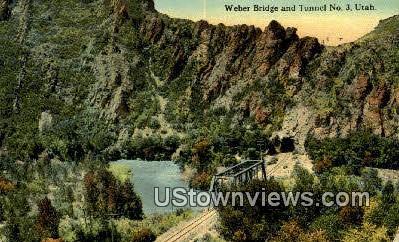 Weber Bridge & Tunnel No 3 - Misc, Utah UT Postcard