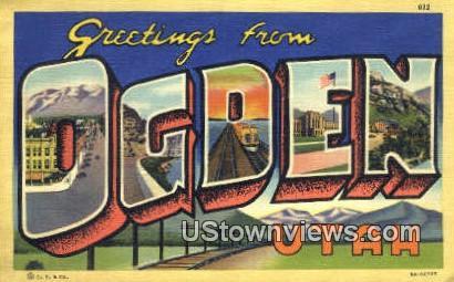 Greetings from - Ogden, Utah UT Postcard