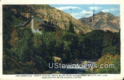 The Hermitage, Ogden Canyon - Utah UT Postcard