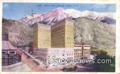 Hotel Ben Lomond - Ogden, Utah UT Postcard