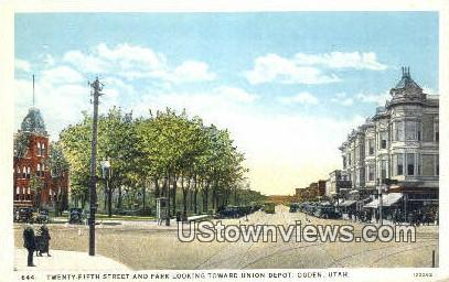 Twenty-Fifth Street - Ogden, Utah UT Postcard