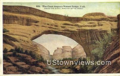 Great Augusta Natural Bridge - San Juan, Utah UT Postcard