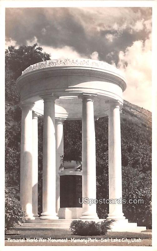 Memorial World War Monument - Salt Lake City, Utah UT Postcard