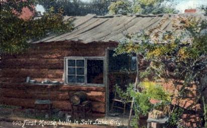First House Built in Utah - Salt Lake City Postcard