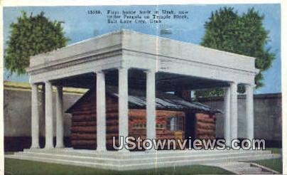 First Home Built in Utah - Salt Lake City Postcard