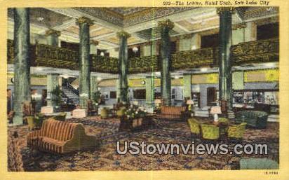 Lobby, Hotel Utah - Salt Lake City Postcard