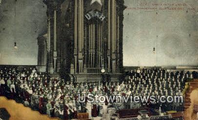 Great Organ & Choir, Mormon Tabernacle - Salt Lake City, Utah UT Postcard