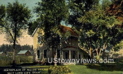 Birthplace of Maude Adams - Salt Lake City, Utah UT Postcard