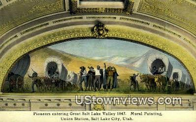 Pioneers, Great Salt Lake Valley 1847 - Salt Lake City, Utah UT Postcard