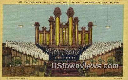 Tabernacle Organ & Choir - Salt Lake City, Utah UT Postcard