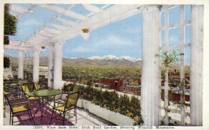 Hotel Utah Roof Garden - Wasatch Mountains Postcard