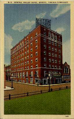 General Shelby Hotel - Bristol, Virginia VA Postcard