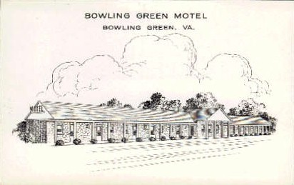 Bowling Green Motel - Virginia VA Postcard