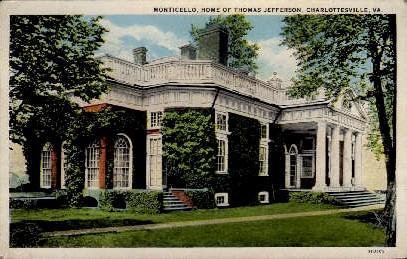 Monticello, Home of Thomas Jefferson - Charlottesville, Virginia VA Postcard