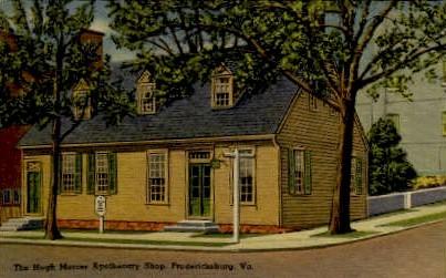 The Hugh Mercer Apothecary Shop - Fredericksburg, Virginia VA Postcard