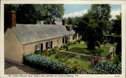 The James Monroe Law Office and Garden  - Fredericksburg, Virginia VA Postcard