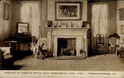 Room in Which Mary Washington Died - Fredericksburg, Virginia VA Postcard