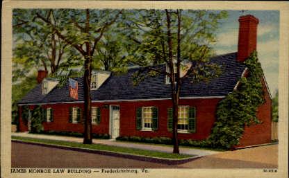 James Monroe Law Building - Fredericksburg, Virginia VA Postcard