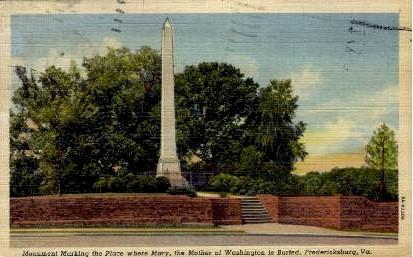Mary Washington was Burried - Fredericksburg, Virginia VA Postcard