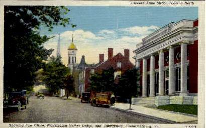 Princess Anne Street - Fredericksburg, Virginia VA Postcard