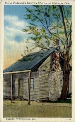George Washington's Surveying Office - Fredericksburg, Virginia VA Postcard
