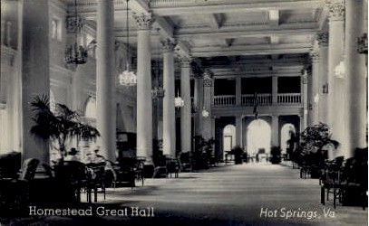 Homestead Great Hall - Hot Springs, Virginia VA Postcard