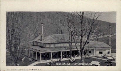 Club House - Hot Springs, Virginia VA Postcard