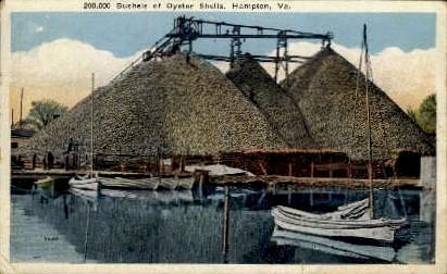 Bushels of Oyster Shells - Hampton, Virginia VA Postcard