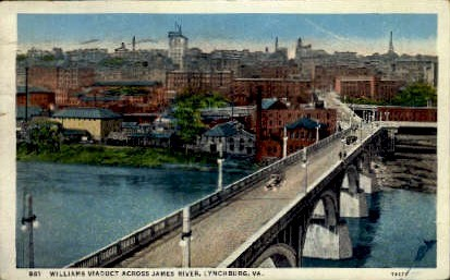 Williams Viaduct - Lynchburg, Virginia VA Postcard